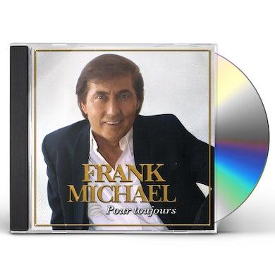 Frank Michael POUR TOUJOURS CD