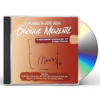 Enrique Morente Y VOLVER LA VISTA ATRAS CD