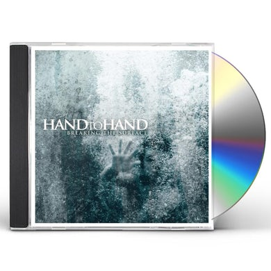Hand to Hand BREAKING THE SURFACE CD