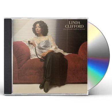 Linda Clifford IF MY FRIENDS COULD SEE ME NOW CD
