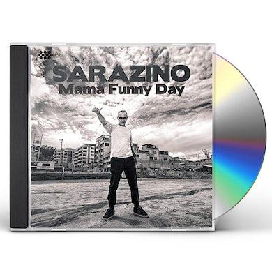 Sarazino MAMA FUNNY DAY CD