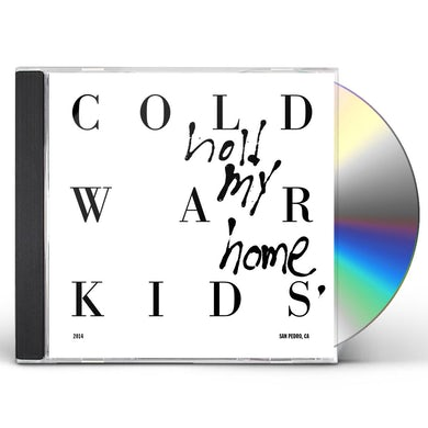 Cold War Kids HOLD MY HOME CD