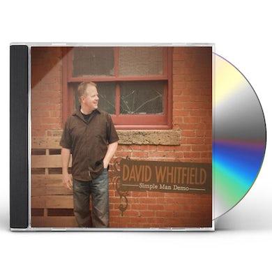 David Whitfield SIMPLE MAN DEMO CD