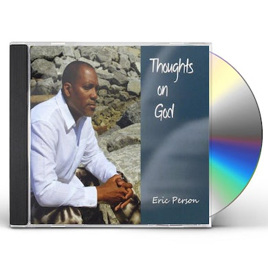 Eric Person THOUGHTS ON GOD CD
