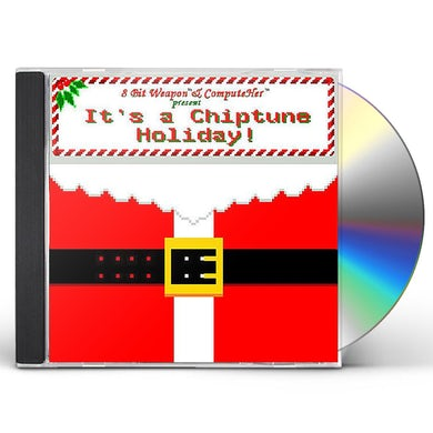 8 Bit Weapon IT'S A CHIPTUNE HOLIDAY CD