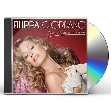 Filippa Giordano CON AMOR A MEXICO CD