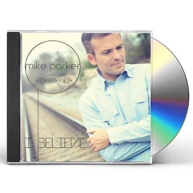 Mike Parker I BELIEVE CD