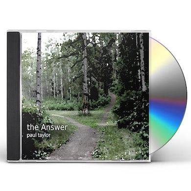 Paul Taylor ANSWER CD