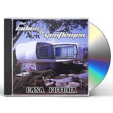 Ladies & Gentlemen CASA FUTURA CD