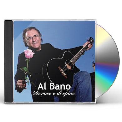 Al Bano DI ROSE E DI SPINE CD