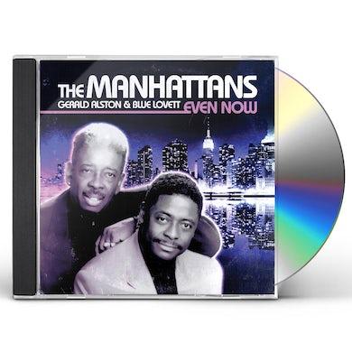 Manhattans EVEN NOW CD