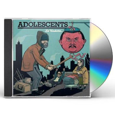 Adolescents LA VENDETTA E UN PIATTO CHE VA SERVITO FREDDO CD