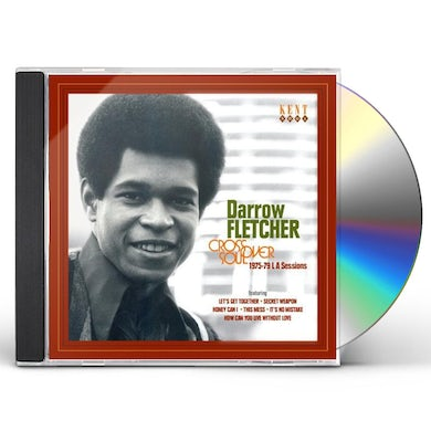 Darrow Fletcher CROSSOVER SOUL: 1975 - 1979 LA SESSIONS CD