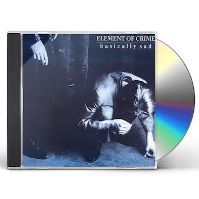 Element Of Crime BASICALLY SAD CD