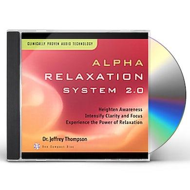 Jeffrey Thompson ALPHA RELAXATION SYSTEM 2.0 CD