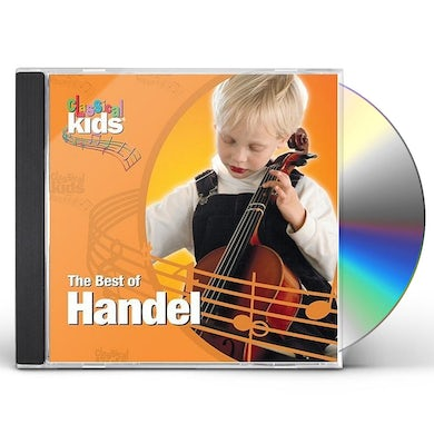 BEST OF CLASSICAL KIDS: GEORGE FREDERIC HANDEL CD