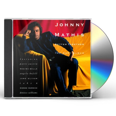Johnny Mathis BETTER TOGETHER: THE DUET ALBUM CD