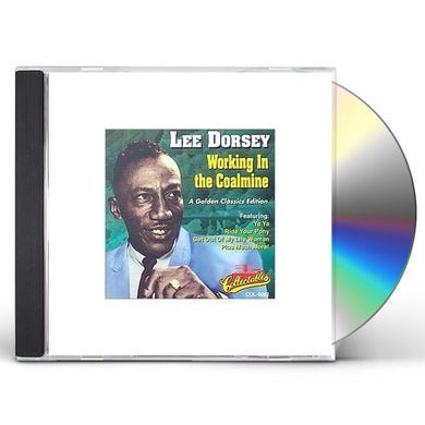 Lee Dorsey WORKING IN A COALMINE CD