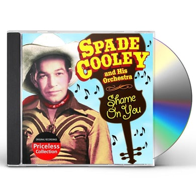 Spade Cooley SHAME ON YOU CD