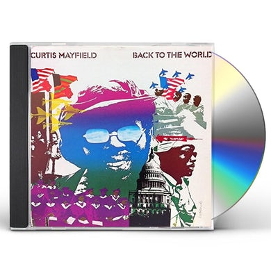 Curtis Mayfield BACK TO THE WORLD CD