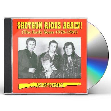 Shotgun RIDES AGAIN CD