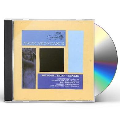 Dislocation Dance MIDNIGHT SHIFT CD
