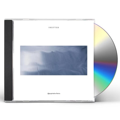 Shifted APPROPRIATION STORIES CD
