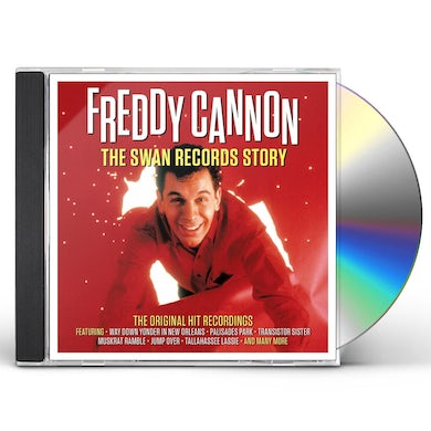 Freddy Cannon SWAN RECORDS STORY CD