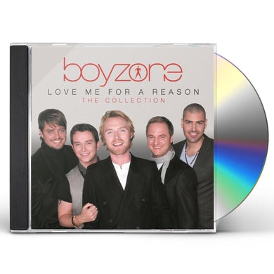 Boyzone LOVE ME FOR A REASON: THE COLLECTION CD