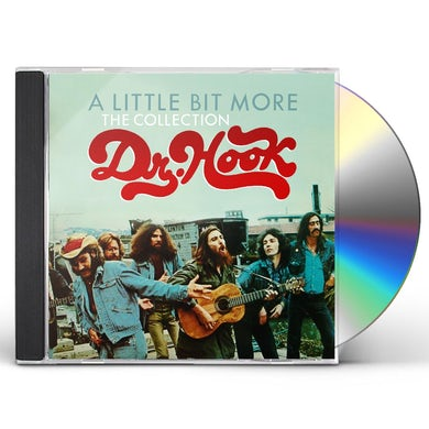 Dr. Hook LITTLE BIT MORE: THE COLLECTION CD