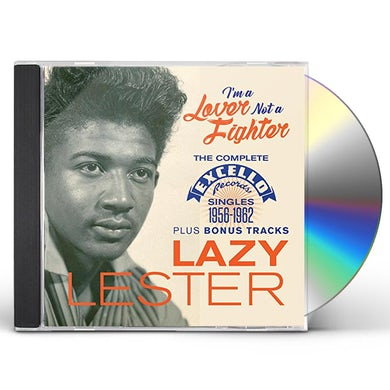 Lazy Lester I'M A LOVER NOT A FIGHTER: COMPLETE EXCELLO CD