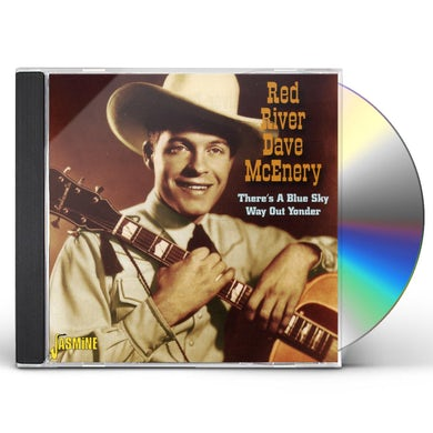 Red River Dave THERE'S BLUE SKY WAY OUT YONDER CD