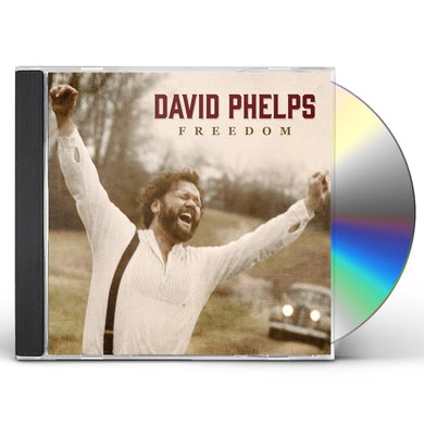 David Phelps FREEDOM CD