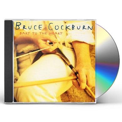Bruce Cockburn DART TO THE HEART CD