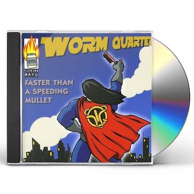 Worm Quartet FASTER THAN A SPEEDING MULLET CD