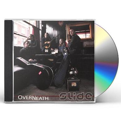 Slide OVERNEATH CD