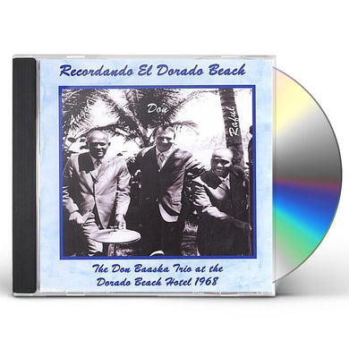 Don Baaska RECORDANDO EL DORADO BEACH CD