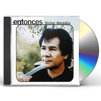Victor Heredia ENTONCES CD