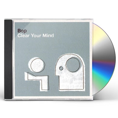 Bop CLEAR YOUR MIND CD