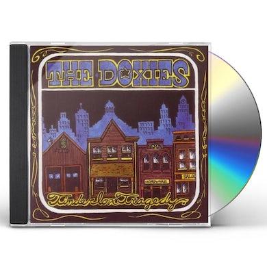 Doxies TINDERBOX TRAGEDY CD
