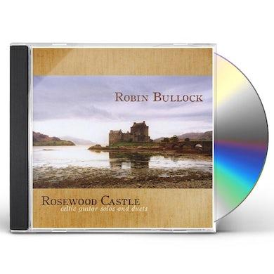 Robin Bullock ROSEWOOD CASTLE CD