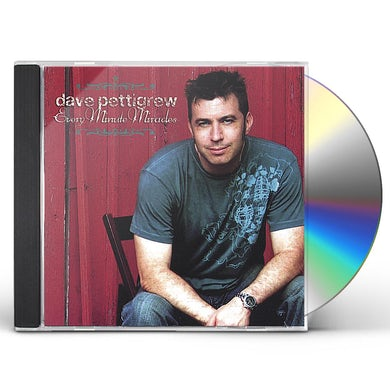 dave pettigrew EVERY MINUTE MIRACLES CD
