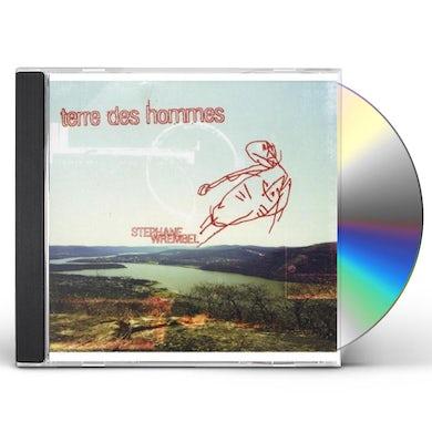 Stephane Wrembel TERRE DES HOMMES CD