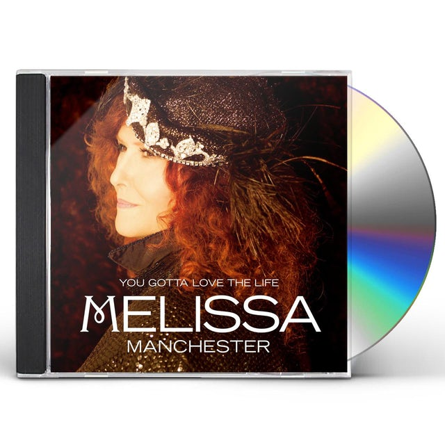 Melissa Manchester YOU GOTTA LOVE THE LIFE CD