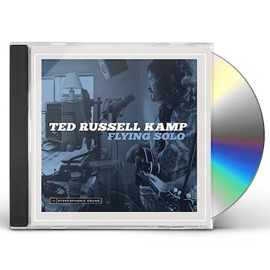 Ted Russell Kamp FLYING SOLO CD