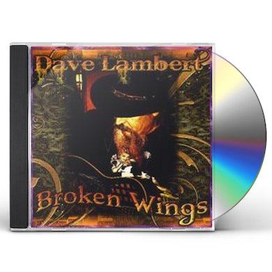 Dave Lambert BROKEN WINGS CD