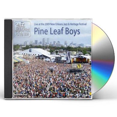 Pine Leaf Boys LIVE AT 2009 NEW ORLEANS JAZZ & HERITAGE FESTIVAL CD