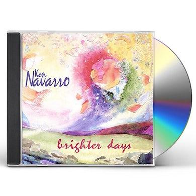 Ken Navarro BRIGHTER DAYS CD