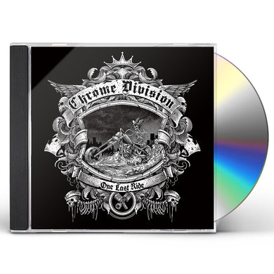 Chrome Division ONE LAST RIDE CD