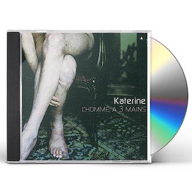 Katerine L'HOMME A TROIS MAINS CD